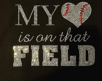 My Heart is on that Field- Baseball