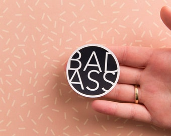 Badass Sticker//Pack of 3