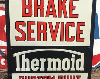 Vintage Thermoid Brake Service Single Sided Metal Sign