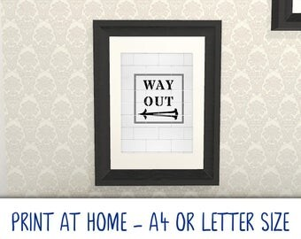 Printable A4/Letter art poster · Way Out Tile Painted Sign Left Arrow · DIY at home · Gallery Art Wall · digital download·Cool Modern Trendy
