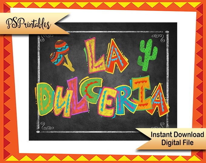 Fiesta La Dulceria sign, DIY Fiesta sign, printable fiesta candy bar sign, Mexican candy sign, fiesta wedding birthday fiesta, shower fiesta