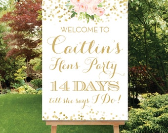 Printable Wedding Countdown Printable Hens Party Welcome Sign Digital Sign pdf or jpg Days Till She Says I Do Sign Hens Night Sign The Chloe