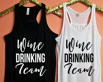 Wine Drinking Team, Wine Shirt, Wine Drinker Shirt, Winery Tour Shirt, Girls Trip, Winery Tour, Bachelorette Party Shirt, Bachelorette shirt