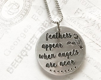 Feathers appear when angels are near - Angel wing - Hand stamped necklace - Loss necklace - Angel wing necklace - Memorial necklace