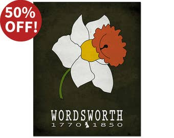 SALE! 8x10 Literary Print William Wordsworth Poetry - Large Daffodil Romantic Flower Lyrical Ballads Romantic Period Reading Gift Ideas