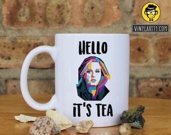 Hello It's Tea Mug, Hello Lyrics, Adele Inspired Mug, Funny Adele Mug