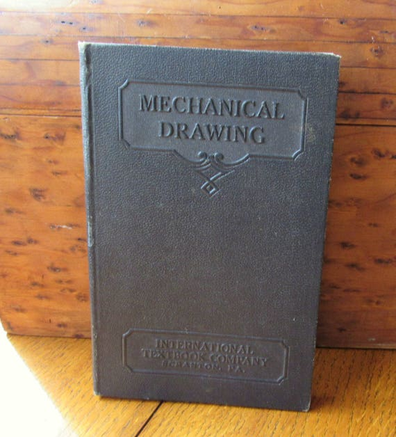 Mechanical Drawing 1927 International Textbook Co Scranton, PA Vintage Book