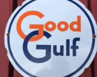 Gulf Oil Company : Vintage Porcelain Round Good Gulf - Gasoline Pump Sign