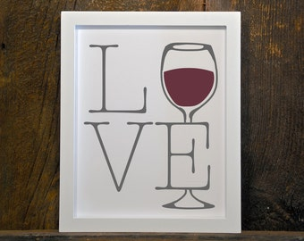LOVE WINE, home, instant download, wall art, printable, print, red wine, white wine
