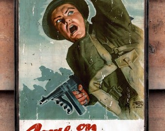 "Vintage wooden sign 'Come On Canada!"" WW2 propaganda sign. (Reproduction)"