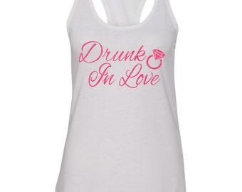 DRUNK IN LOVE Bachelorette Tanks