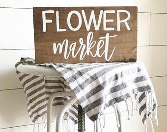 Flower market - farmhouse sign - flowers - summer sign - florist