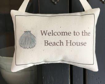 Welcome Beach  door knob pillow, hanging pillow, shelf pillow, basket filler pillow, farmhouse style pillow, simple design door pillow