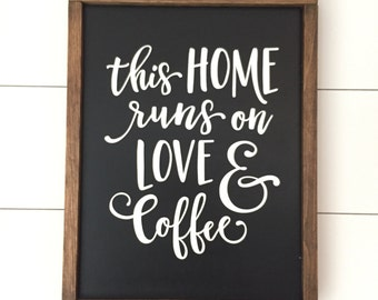 This Home Runs on Love & Coffee // Framed Wood Sign // Farmhouse Decor // Rustic Wood Sign // Farmhouse Sign // Gifts for Her