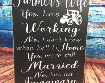 Farmers wife sign