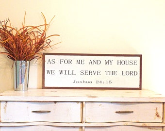 As For Me and My House We Will Serve the Lord Wood Sign Joshua 24:15 Wooden Sign Bible Verse 3' x 1' Wall Art Christmas Gift