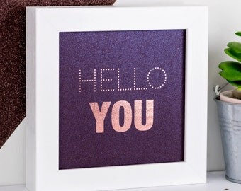 Framed Print; Rose Gold Print; Rose Gold Decor; Hello You; Iridescent; Purple Prints; Hello Sign; 1st Anniversary Gift; FMS014