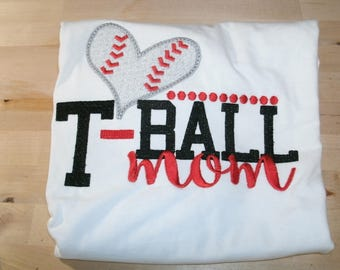 T-Ball Mom Shirt Personalized.... One Custom Made Any Team & Colors  Embroidered and Applique