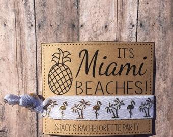Miami Bachelorette Party favors,Miami Beaches,Miami Hair tie favors,Beach theme wedding,Miami girls trip bachelorette party favors