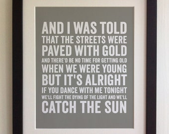 FRAMED Lyrics Print - Noel Gallagher, The dying of the Light - 20 Colours options, Black/White Frame, Wedding, Anniversary, Valentines