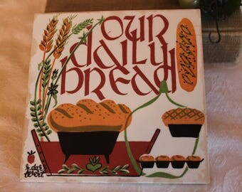 Our Daily Bread Country Print Trivet Tile by Robert Darr Wert