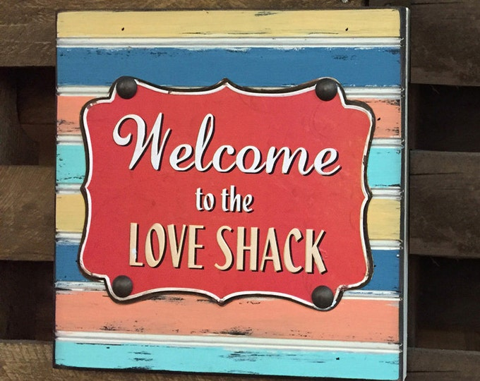 SIGN Welcome to the LOVE SHACK Reclaimed Pallet wood metal Blue Pink Home Wall Decor Wedding Gift Anniversary Distressed Lover Porch 12X12