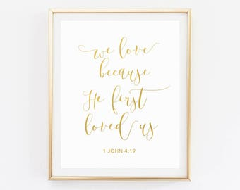 Bible verse Wedding sign, Wedding quotes, Mustard Yellow, We love because he first loved us, Wedding bible verse, Marriage quotes,
