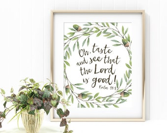 Psalm 34:8 Watercolor Wreath Scripture Art Print - Digital Download, Taste and See that the Lord is Good, Kitchen Decor, Rustic Artwork