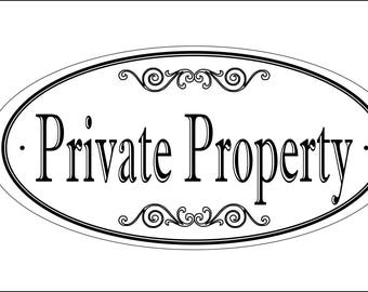 """Large Oval """"PRIVATE PROPERTY"""" sign - 5.75"""" x 11.75"""" - Free Shipping"""