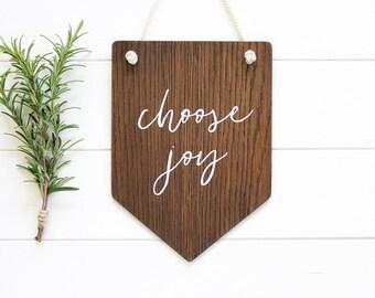 Choose Joy Wooden Banner. Wall Art. Pennant. Hanging. Wall Decor. Home Decor. Nursery Decor. Rustic Sign. Gift