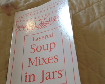 Layered soup mixes in jars by Jackie Gannaway