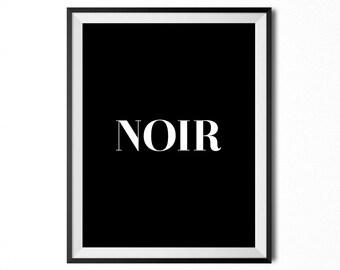 Noir, Printable Art, Typography Print, Minimalistic Print, Digital Print, Black And White, 16x20, INSTANT DOWNLOAD