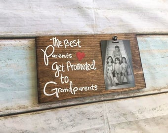 The Best Parents Get Promoted to Grandparents, photo display clip New Grandparent Gift, Pregnancy Reveal/ Great Grand /holder/ Only The Best