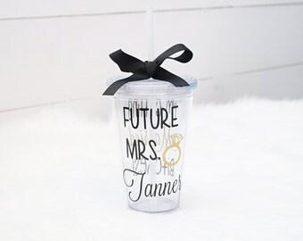 Future Mrs Personalized Tumbler - engaged - fiance - gift