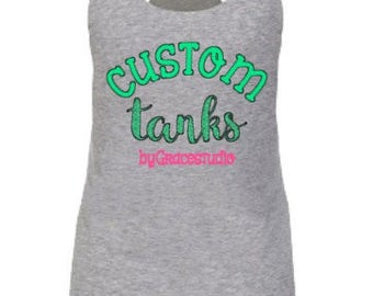 Custom Tank Top - Custom Racerback Tank - Design Your Own Tank - Glitter Tank Top  - Personalized Tank Top