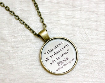 """Hamlet Quote Necklace William Shakespeare """"This above all: to thine own self be true"""" Literary Book Jewelry Jewellery"""