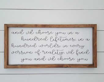 And I'd choose you quote sign,12x24,Wood Sign,Farmhouse Decor,Rustic Sign,Wood Framed Sign,Gift for her,Over the Bed Sign,Bedroom Wall Decor