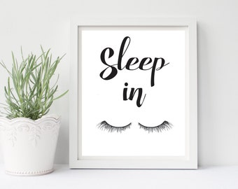 Sleep In Print, Sleep In Sign, Sleep Art, Eyelash Wall Art, Bedroom Wall Art, Bedroom Decor, Sleep In Poster, Typography, Lazy Wall Art