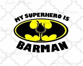 My Superhero is Barman SVG,EPS, Ai, Jpeg, Png DXF,Silhouette Cricut Design   Space, Batman vector Clip Art graphics Vinyl Cutting Machines
