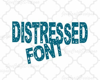 Distressed Font Alphabet SVG EPS Dxf Cut Files (NOT install fonts) A-Z Alphabet Silhouette and Cricut Design Space