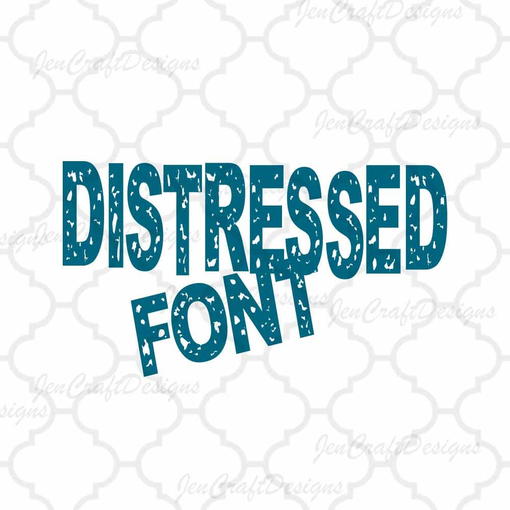 Download Distressed Font Alphabet SVG EPS Dxf Cut Files (NOT ...