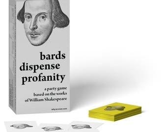 Bards Dispense Profanity: a Shakespeare party game