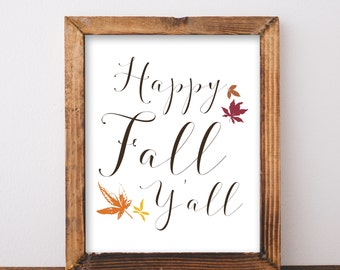 Digital Download Happy Fall Y'all Printable 5x7 and 8x10
