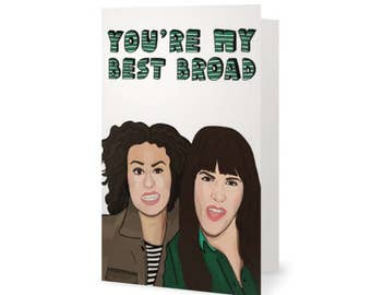 Broad City Best Friend Card (Yas Kween, Queen, Stoner, Comedian, Amy Poehler, Weed, Tina Fey, 30 Rock, Parks and Rec, Best Friends, BFF)