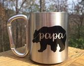 Papa Bear - 220 mL - Stainless Steel Mug - Carabiner Handle Mug - Camping Mug - Camp Supplies - Father's Day - Gifts for Dad - Outdoorsmen