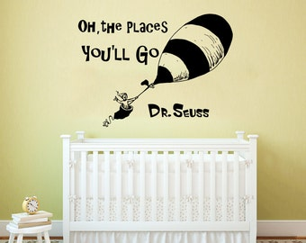 Dr Seuss Wall Decal Quote Vinyl Sticker Decals Quotes Oh The Places You'll Go Decal Quote Sayings Wall Decor Nursery Art Kids Baby ZX236