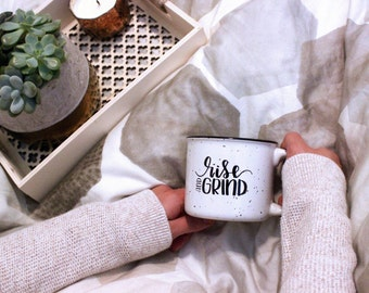 Rise and Grind | Ceramic Camper Mug | Coffee Mug