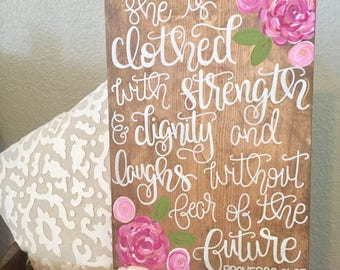 She is clothed with strength and dignity and laughs without fear of the future Proverbs 31:25 sign, shower gift, baby shower gift, nursery
