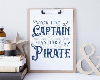 Work Like A Captain Play Like A Pirate- Nautical Nursery Decor - Kids Pirate Wall Art - Navy Blue Nautical Decor - Boys Nautical Baby Shower