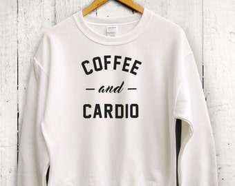 Coffee and Cardio Sweater - Cute Workout Top, Womens Sweater, Gym Sweatshirt, Workout Sweatshirt, Fitness Sweatshirt, Running Sweatshirt